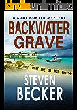 Backwater Grave (Kurt Hunter Mysteries Book 8)