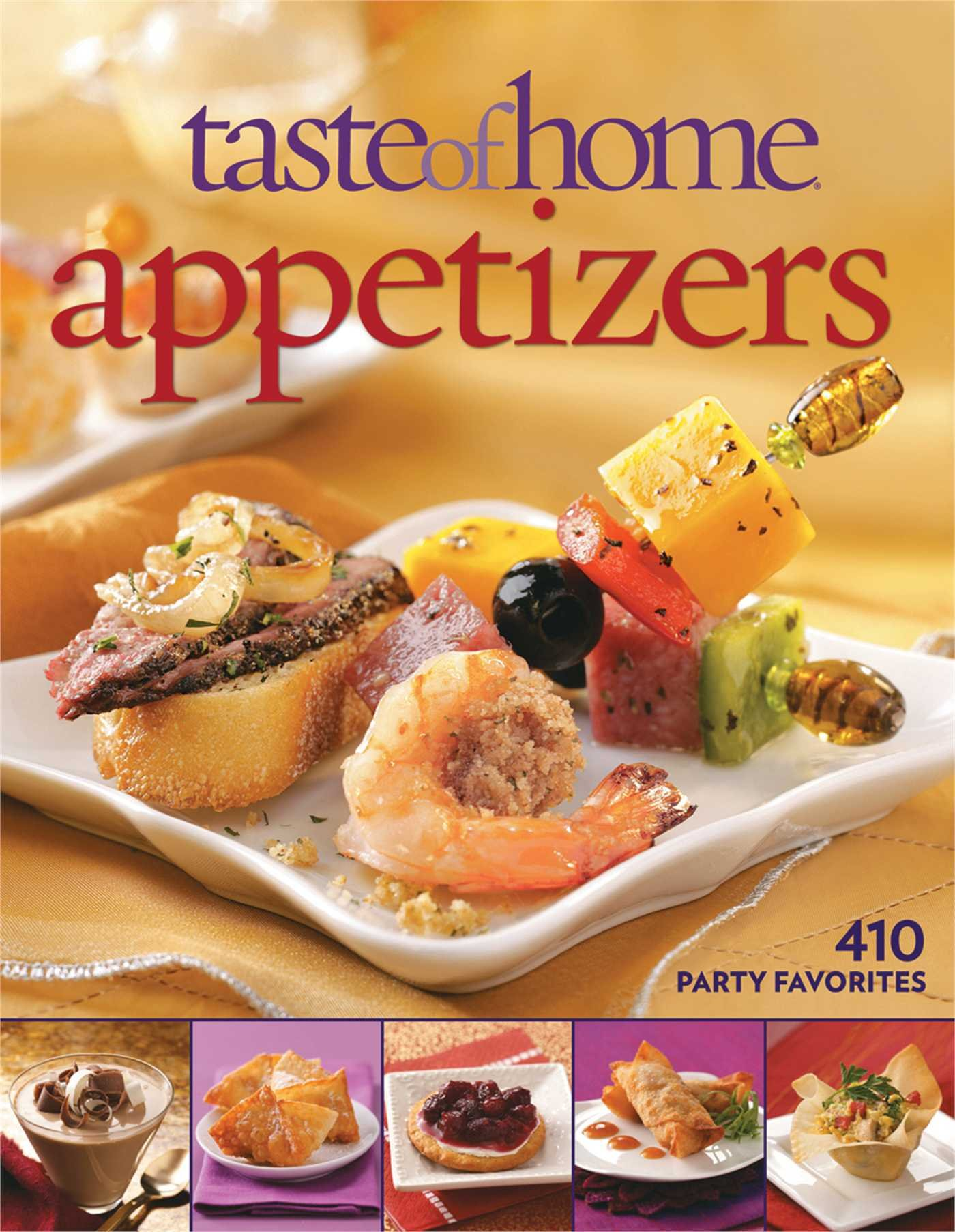 Taste of home appetizers 410 party favorites taste of home taste of home appetizers 410 party favorites taste of home 9780898218015 amazon books forumfinder Choice Image