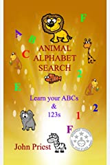 Animal Alphabet Search: Learn your ABC's and 1,2,3's Kindle Edition