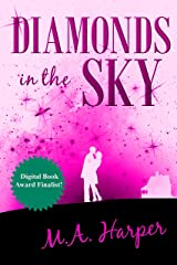Diamonds In The Sky: A Southern Love Story Kindle Edition