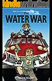 The Water War (Milligan Creek Series Book 3)