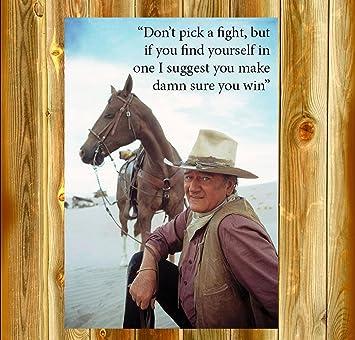 Amazon Com Old Tin Sign 8 X 8 John Wayne Don T Pick A Fight