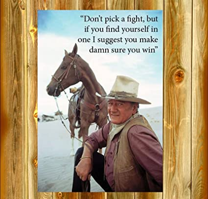 Amazon 60x60 Sq Old Tin Signs John Wayne Don't Pick A Fight Delectable Sq Quote