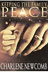 Keeping the Family Peace Kindle Edition
