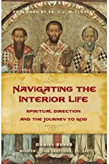 Navigating the Interior Life (OLD EDITION) Paperback