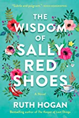The Wisdom of Sally Red Shoes: A Novel Kindle Edition