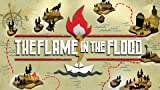 The Flame In The Flood: Complete Edition - Nintendo