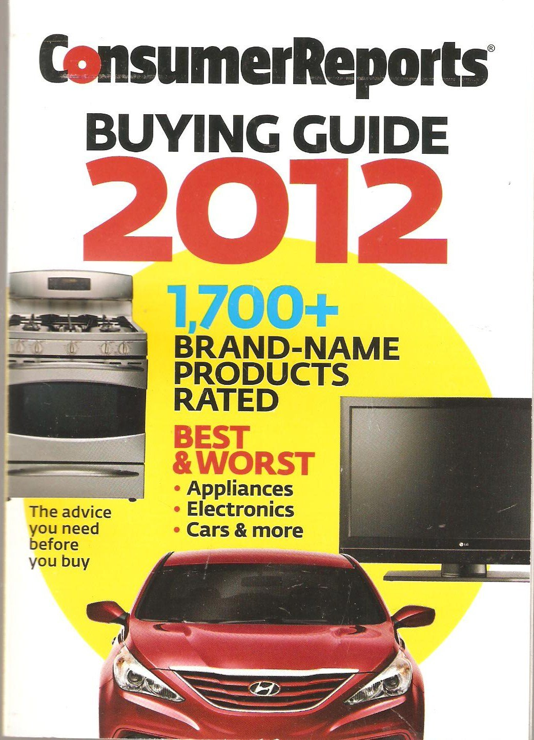 consumer reports buying guide 2012 consumer reports amazon com books rh amazon com Consumer Reports Logo Car Buying Guide 2014