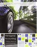 Managerial Accounting (Global Edition) (Asia Higher Education Business & Economics Accounting)