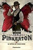L'agence Pinkerton, Tome 2 : Le rituel de l'ogre rouge