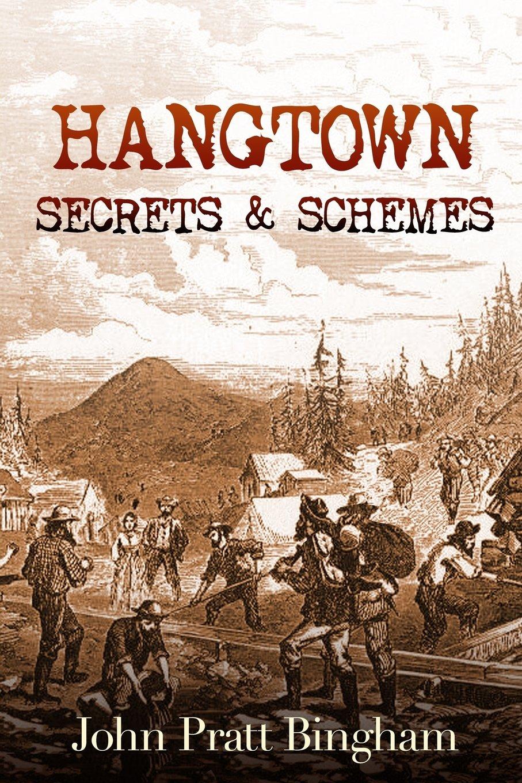 Hangtown: Secrets & Schemes (Volume 2) pdf epub