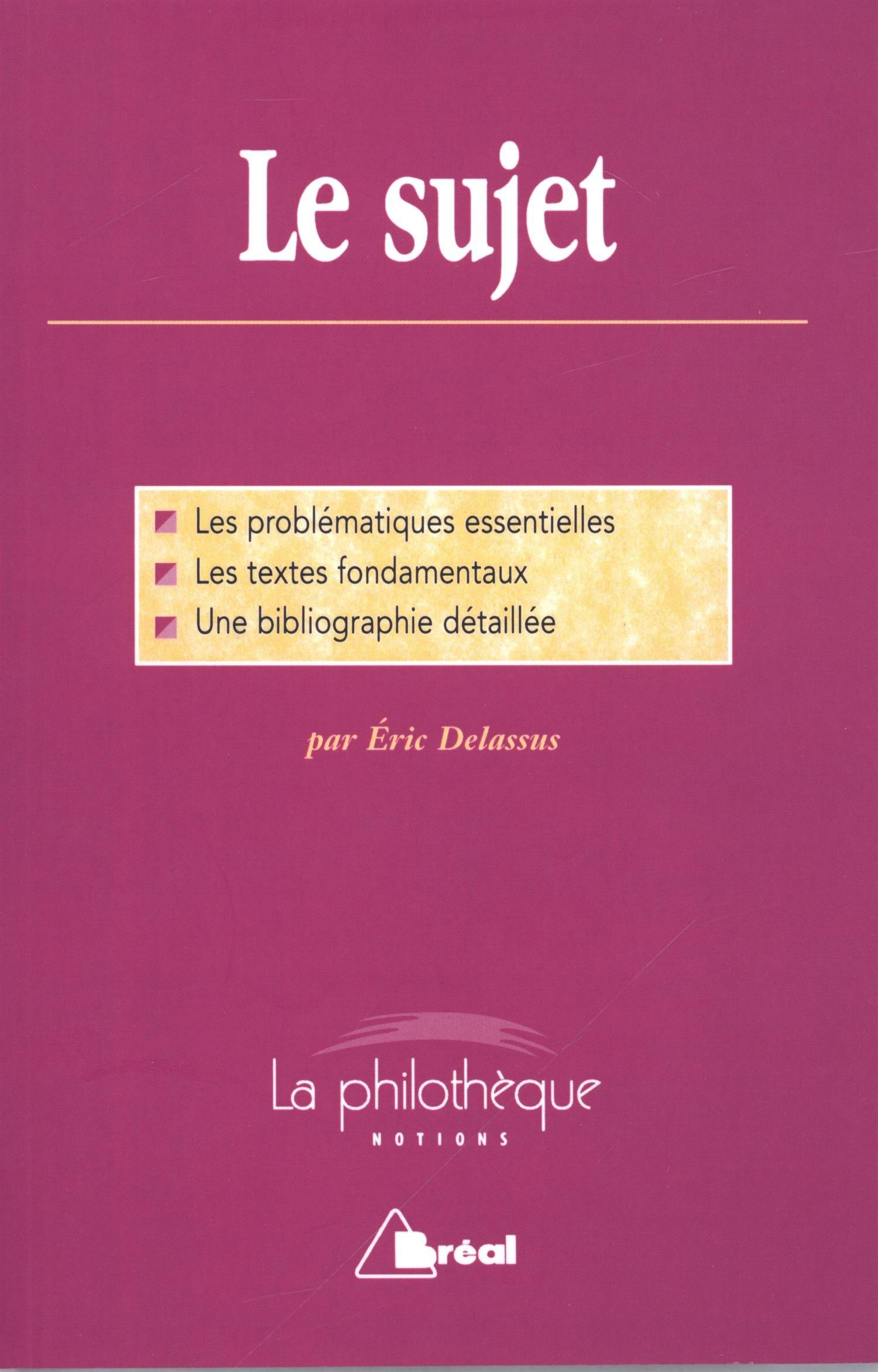 Le sujet (La philothèque): Amazon.es: Eric Delassus: Libros en idiomas extranjeros