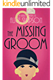 The Missing Groom: A Jane Carter 1920s Historical Cozy (Book Three) (Jane Carter Historical Cozy Mysteries 3)