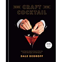 New Craft of the Cocktail: Everything You Need to Know to Think Like a Master Mixologist, with 500 Recipes