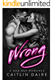 Wrong (Hollywood Bad Boys)