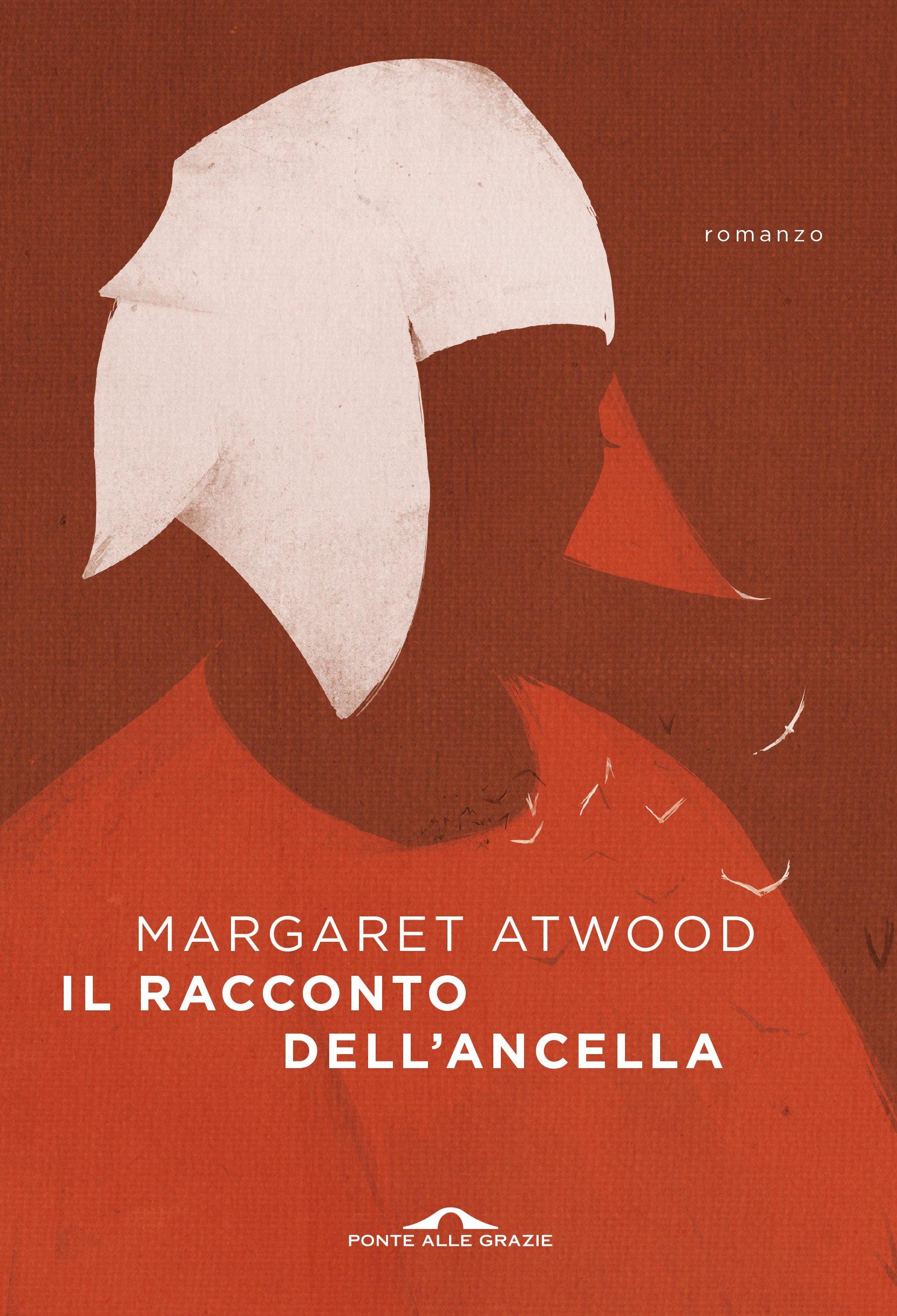 Margaret Atwood Il Racconto Dell Ancella.Amazon It Il Racconto Dell Ancella Margaret Atwood C