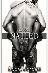 Nailed Kindle Edition