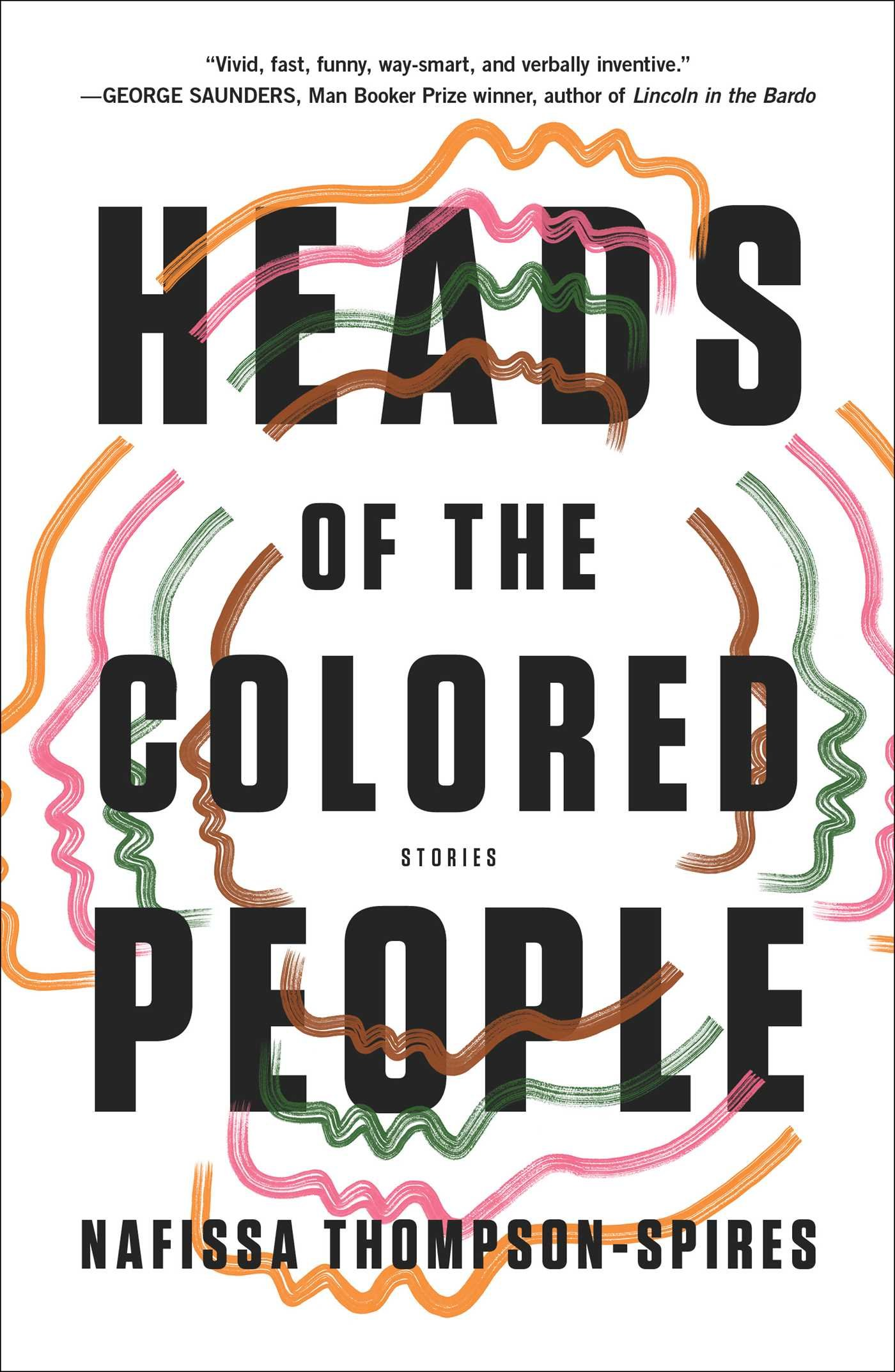 heads of the colored people stories nafissa thompson spires