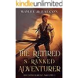 The Retired S Ranked Adventurer : Volume I (Light Novel) (The Shatterfist Book 1)