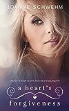 A Heart's Forgiveness (A Chance Novel)