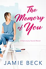 The Memory of You (Sanctuary Sound Book 1) Kindle Edition