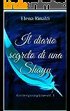 Il diario segreto di una Shayn: Contemporary Love vol. 3