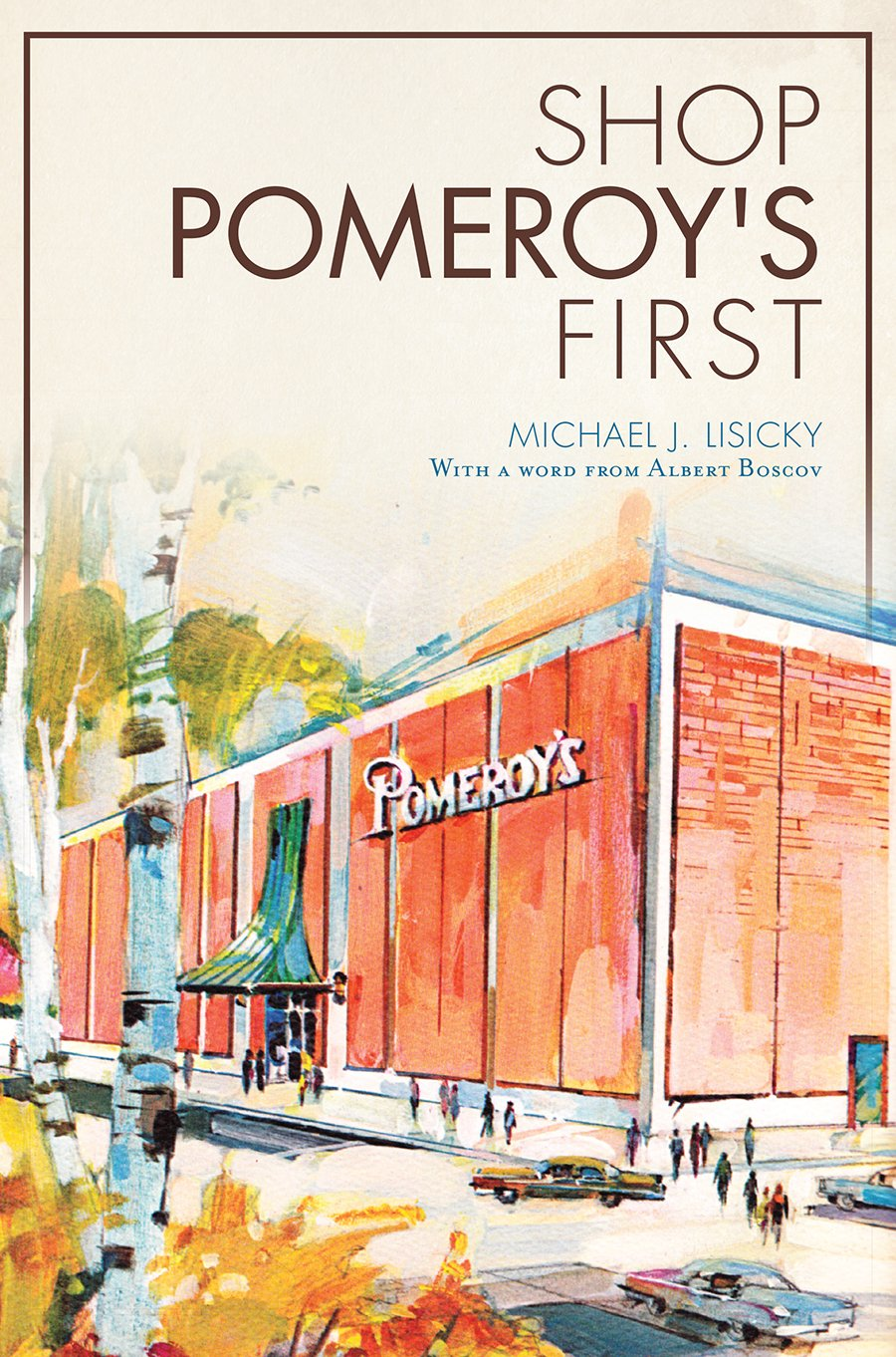 SHOP POMEROY'S FIRST (Landmarks)