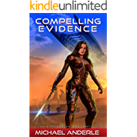 Compelling Evidence (The Kurtherian Endgame Book 2) (English Edition)