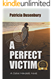 A Perfect Victim: A Claire Marshall Novel (A Path Through the Ashes Book 1)