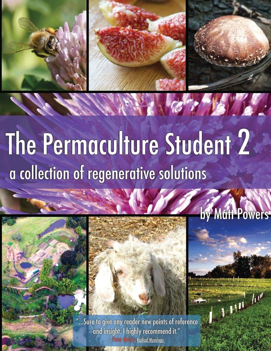 The Permaculture Student 2: A Collection of Regenerative Solutions by PermaculturePowers123