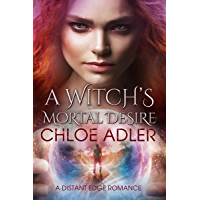 A Witch's Mortal Desire: A Paranormal Romance (Love on the Edge Book 1) (English Edition)