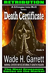 Death Certificate - Most Sadistic Series on the Market (A Glimpse into Hell Book 6) Kindle Edition