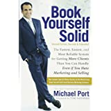 Book Yourself Solid: Second Edition, Revised & Expanded