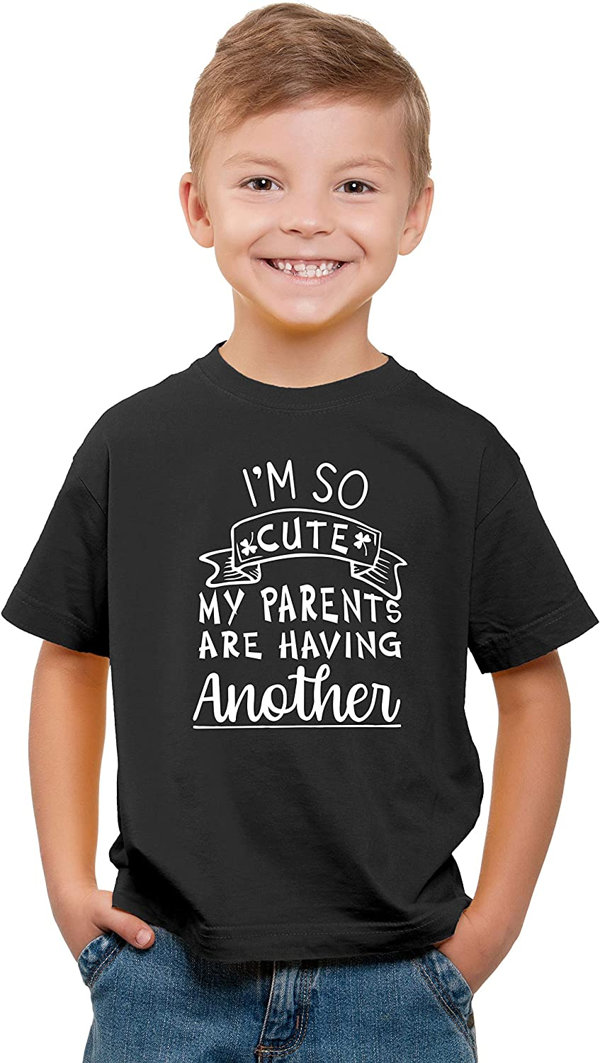 Pregnancy Announcement Witty Fashions Im So Cute My Parents are Having Another Kids T-Shirt Funny Older Sibling