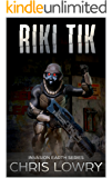 Riki Tik - a science fiction adventure: Invasion Earth book 7