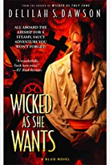 Wicked as She Wants (A Blud Novel Series Book 2) Kindle Edition