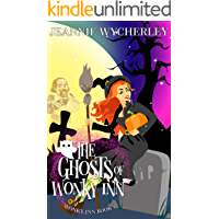 The Ghosts of Wonky Inn: Wonky Inn Book 2