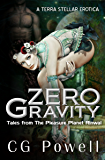 Zero Gravity: Tales from the Pleasure Planet Rinwal (A Terra Stellar Erotica)