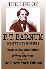 The Life of P. T. Barnum Written by Himself Kindle Edition