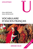 Vocabulaire d'ancien français : Fiches à l'usage des concours (Linguistique)