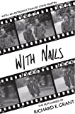 With Nails (Picador Classic)