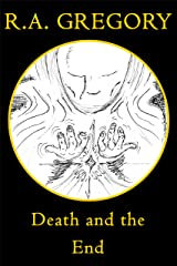Death and the End (The DATS Trilogy Book 3) Kindle Edition