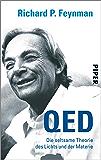QED: Die seltsame Theorie des Lichts und der Materie (German Edition)