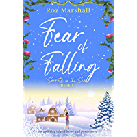 Fear of Falling: An uplifting tale of hope and persistence (Secrets in the Snow Book 1) (English Edition)
