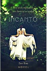 INCANTO: La novella (Finale di Nemesi) (Italian Edition) Kindle Edition