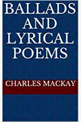 BALLADS and LYRICAL POEMS Kindle Edition