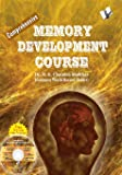 Comprehensive Memory Development Course: What Nobody Ever Told You About Memory Sharpening Methods (With Dvd)