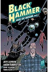 Black Hammer Volume 3: Age of Doom Part One Kindle Edition