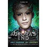 Aurora's End (The Aurora Cycle Book 3)
