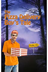 The Pizza Delivery Boy's Tale: A Woodley USA Tale Kindle Edition